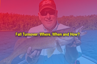image links to article about fishing the fall turnover