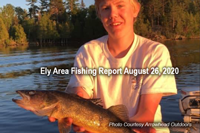 image links to ely area fishing report august 26, 2020